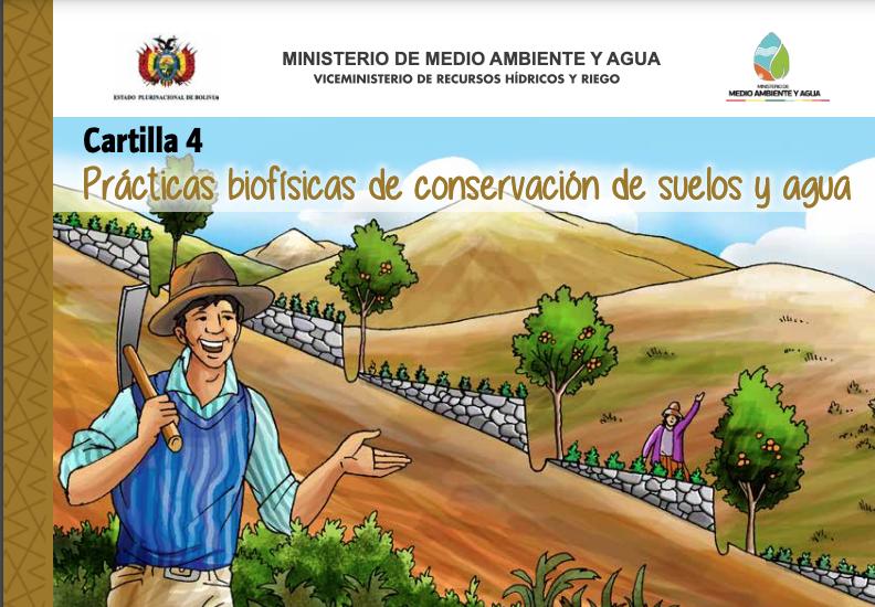 Cartilla 4: Prácticas biofísicas de conservación de suelos y agua