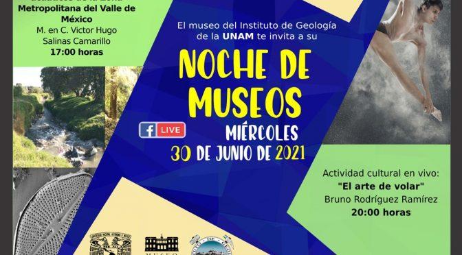Noche de Museos (Museo del Instituto de Geología-UNAM)