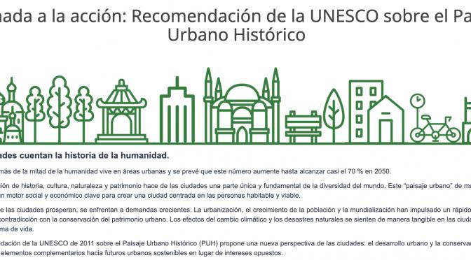 Sesiones técnicas- Recomendación de la UNESCO de 2011 sobre el Paisaje Urbano Histórico