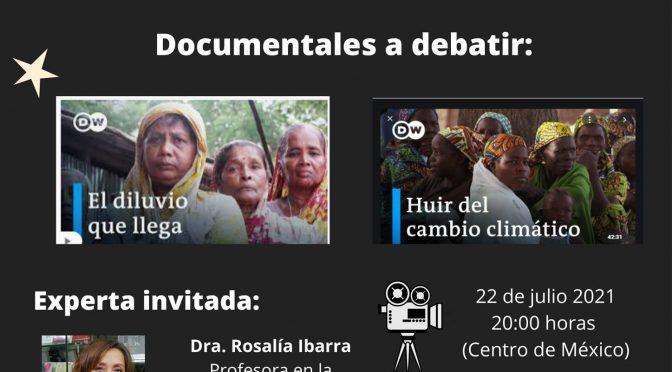 """Cine debate – """"El diluvio que llega"""" y """"Huir del cambio climático"""" (Toktli Educación Ambiental)"""