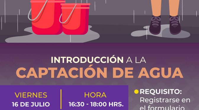 Charla virtual – Introducción a la captación del agua (SEDEMA Veracruz)
