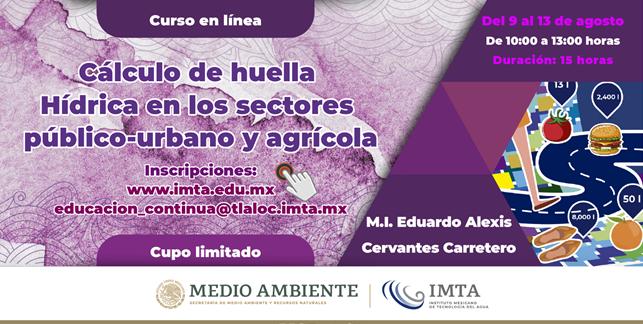 Cálculo de Huella Hídrica en los Sectores Público-urbano y Agrícola (IMTA)
