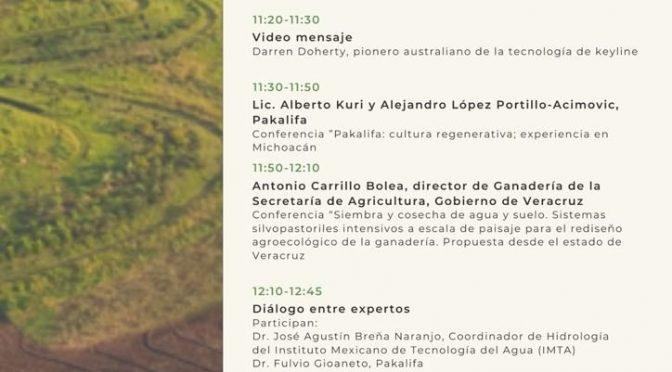 Conferencias de Sustentabilidad y Agricultura – Agricultura Regenerativa y Diseño Hidrológico Keyline (Secretaría de Agricultura y Desarrollo Rural del Gobierno de México)