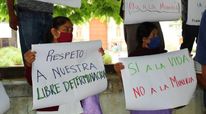 Oaxaca-Por concesiones mineras, advierten conflictos sociales y daños ambientales en 7 municipios de Oaxaca (El Universal de Oaxaca)