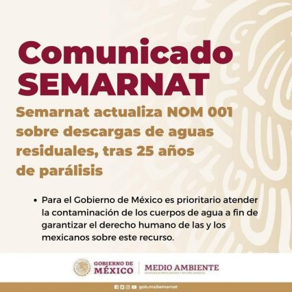 México- Semarnat actualiza NOM 001 sobre descargas de aguas residuales, tras 25 años de parálisis (Gobierno de México)