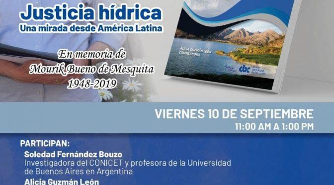 """Presentación del Libro """"Justicia Hídrica. Una mirada desde América Latina"""" (IPROGA)"""