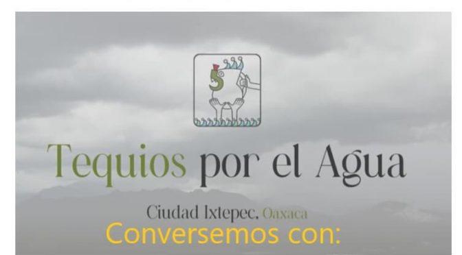 """Presentación del vídeo """"Tequios por el Agua"""" (Alianza Latinoamericana de Fondos de Agua)"""