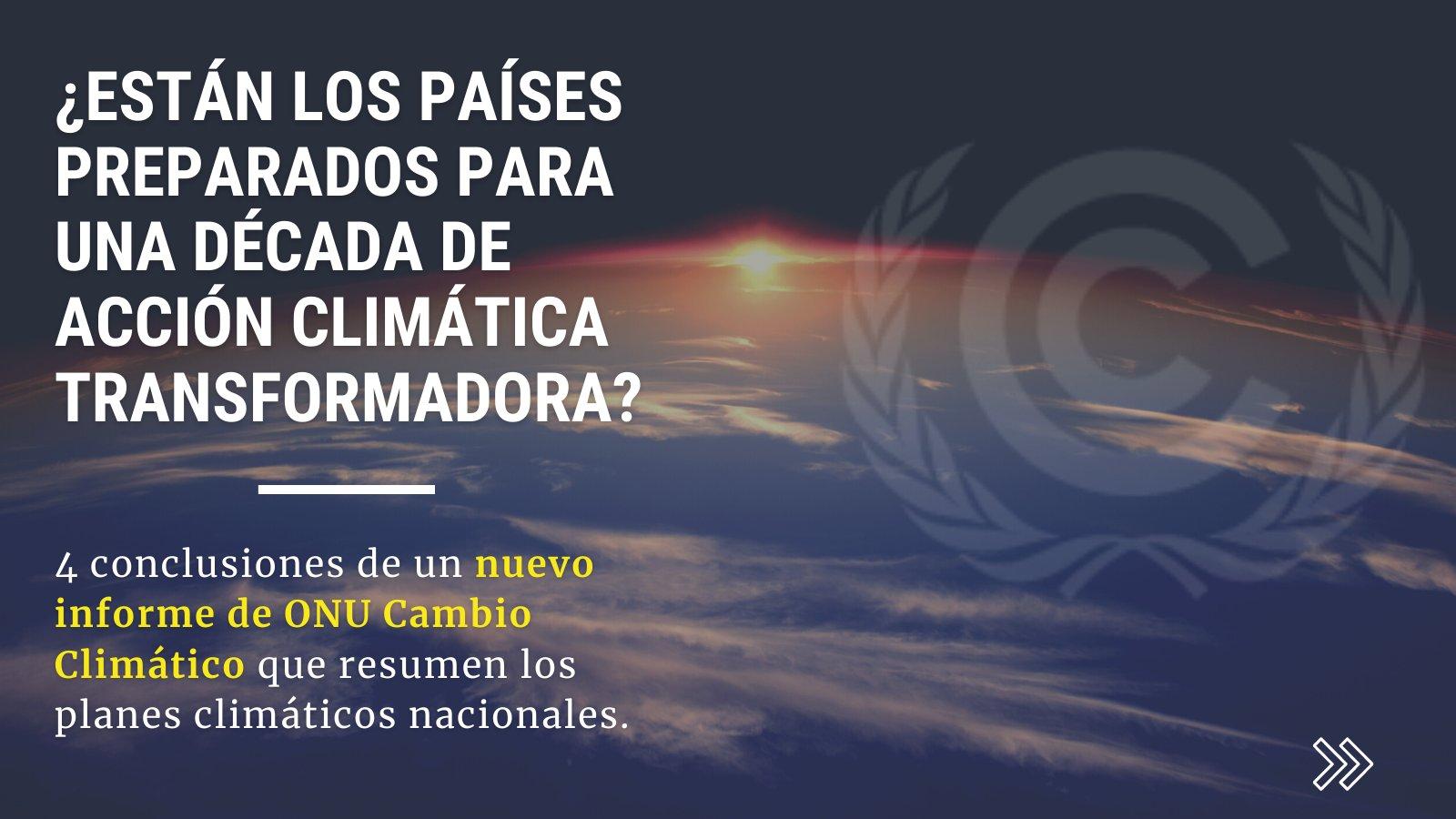 Mundo – Informe de síntesis completo de las NDC: algunos avances, pero todavía una gran preocupación (UNFCCC)