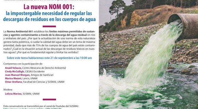 La nueva NOM 001: la impostergable necesidad de regular las descargas de residuos en los cuerpos de agua (SUSMAI)