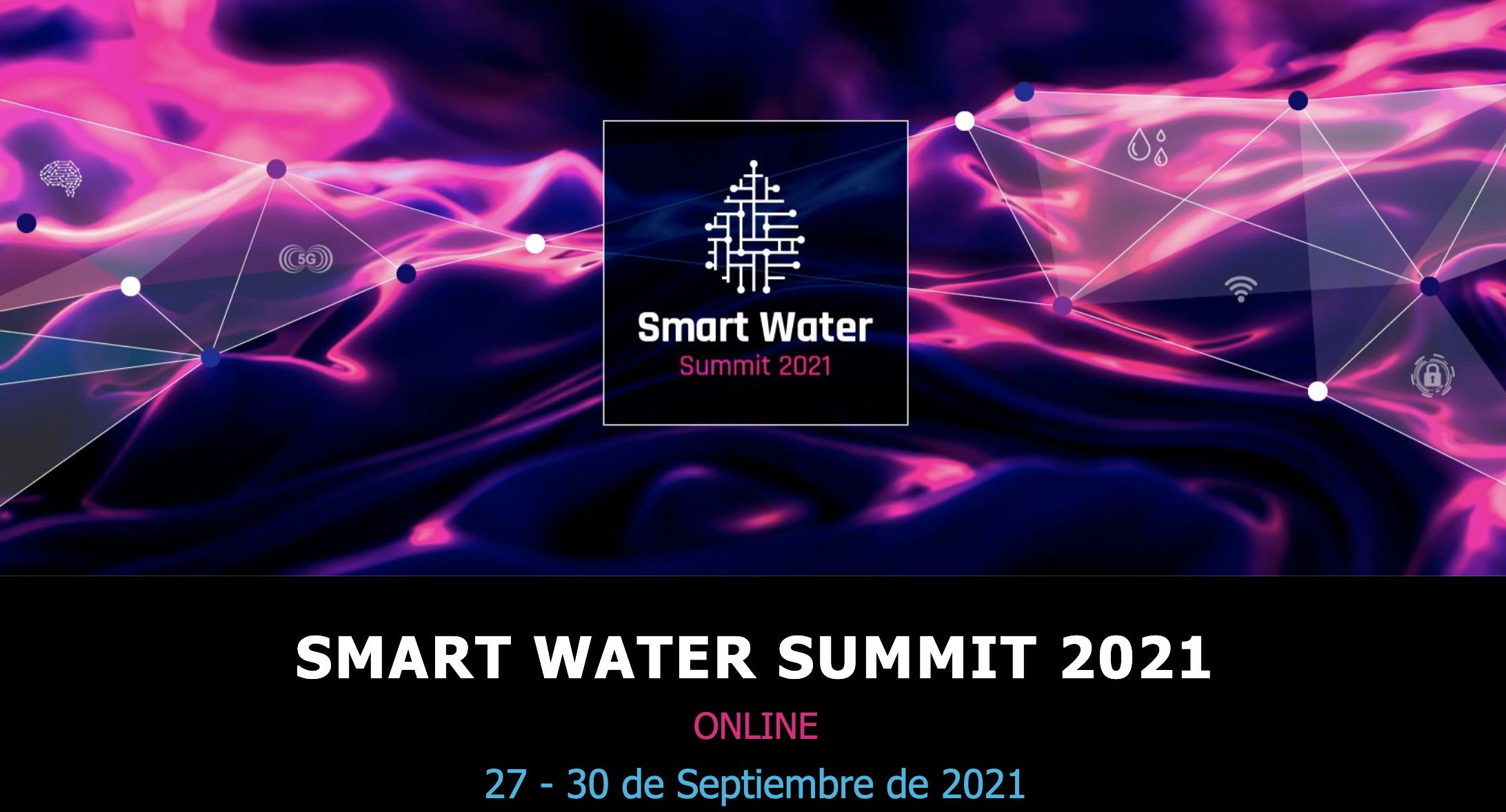 Quinta Edición Smart Water Summit 2021