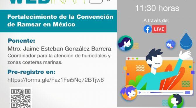 Webinar – Fortalecimiento de la Convención de Ramsar en México (Comisión del Agua del Estado de México)
