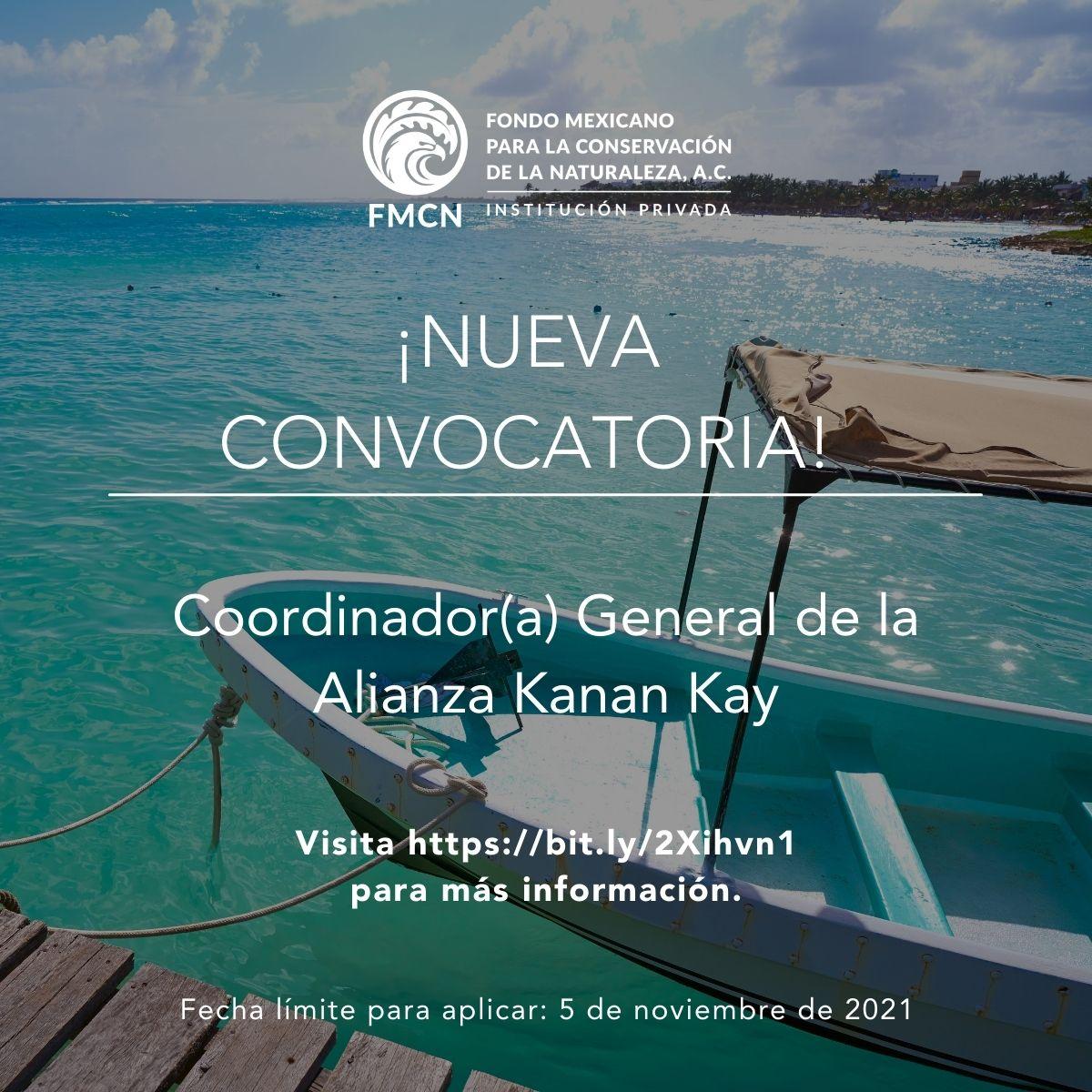 Oportunidad Laboral – Coordinación General de la Alianza Kanan Kay (FMCN)