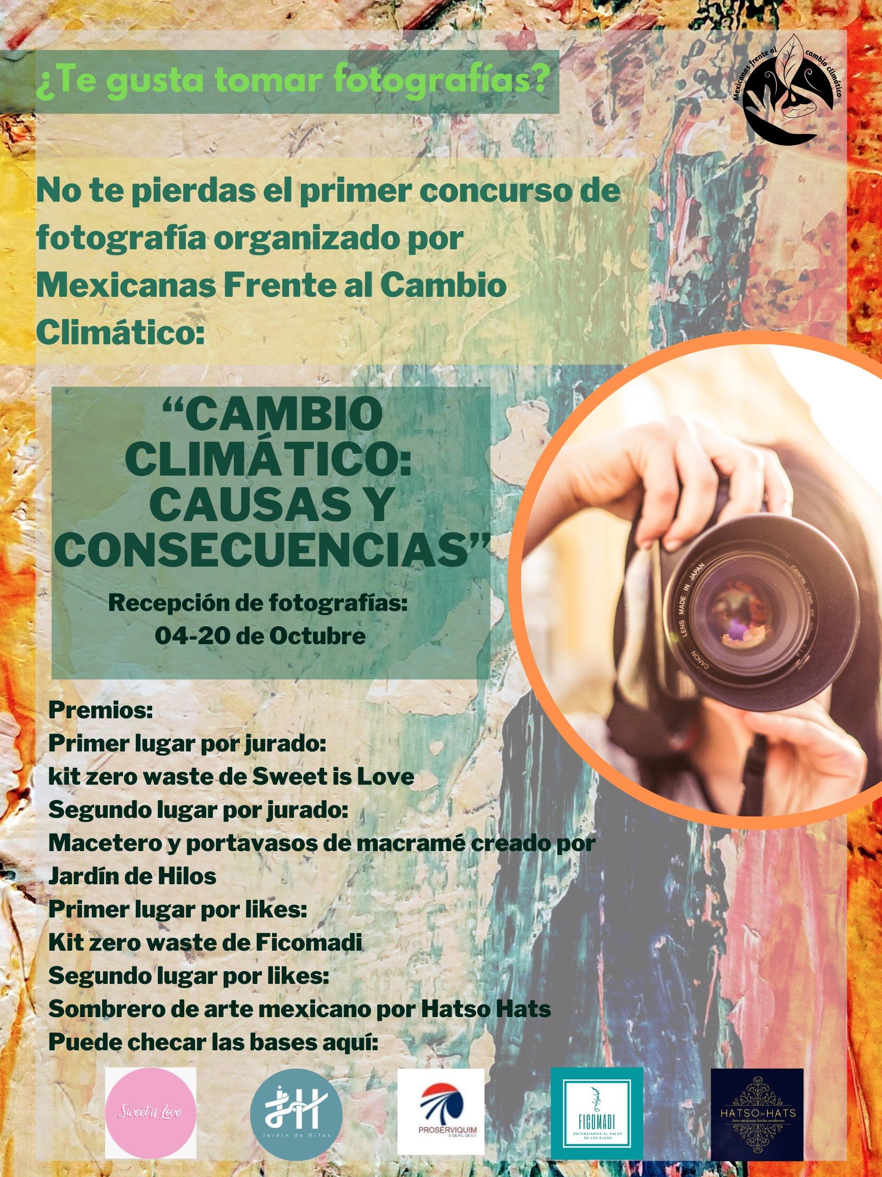Concurso de fotografía – Cambio Climático: Causas y Consecuencias (Mexicanas Frente al Cambio Climático)