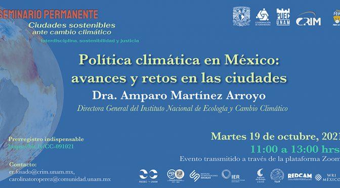 Seminario – Política Climática en México: Avances y Retos en las Ciudades (PUEC UNAM)